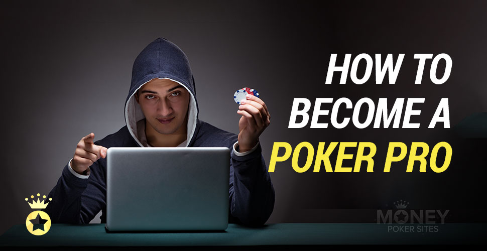 how-to-become-a-poker-pro