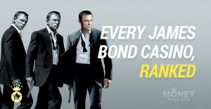 Every James Bond Casino Ranked