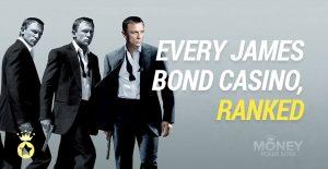 Every James Bond Casino Ranked